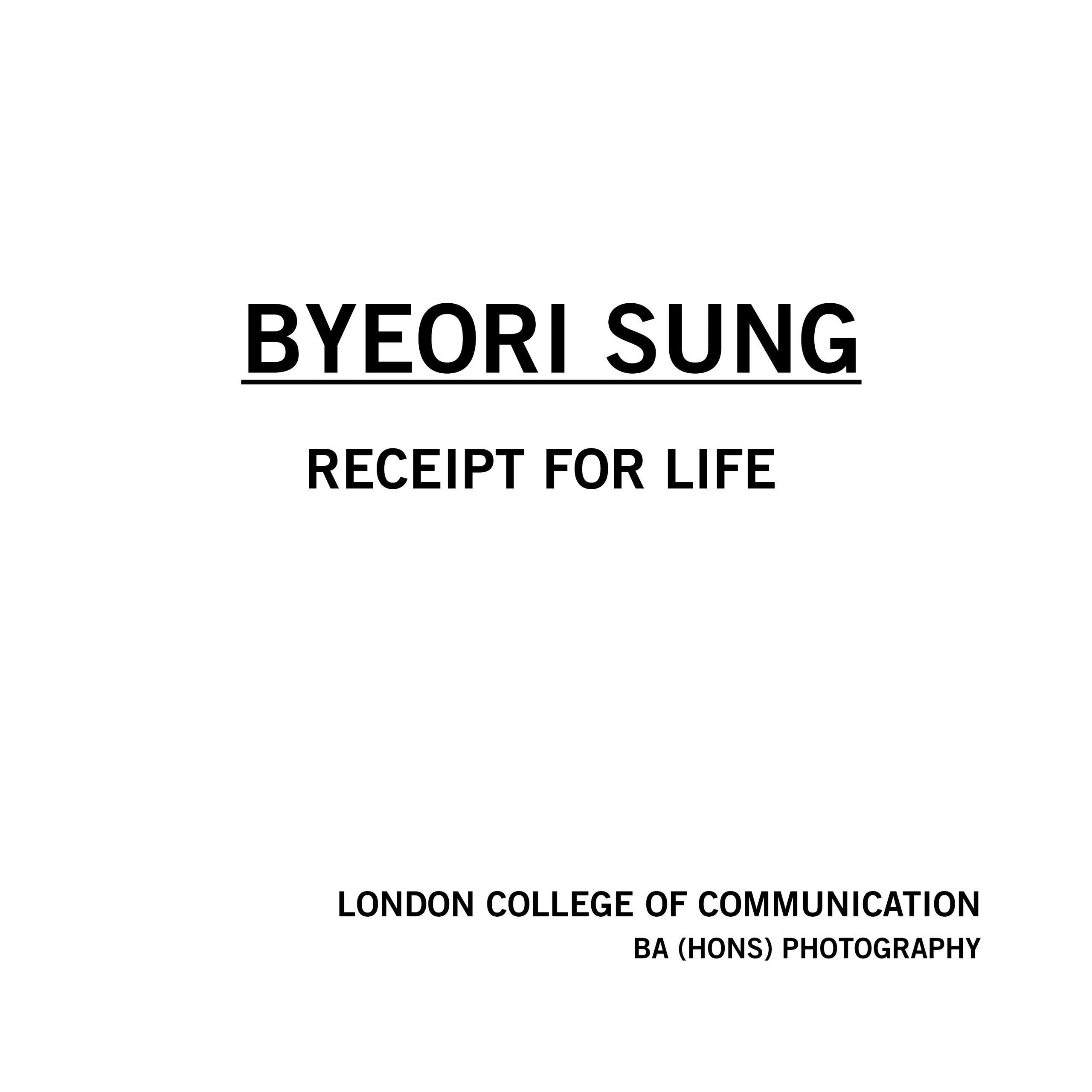 Byeori Sung - Receipt for life