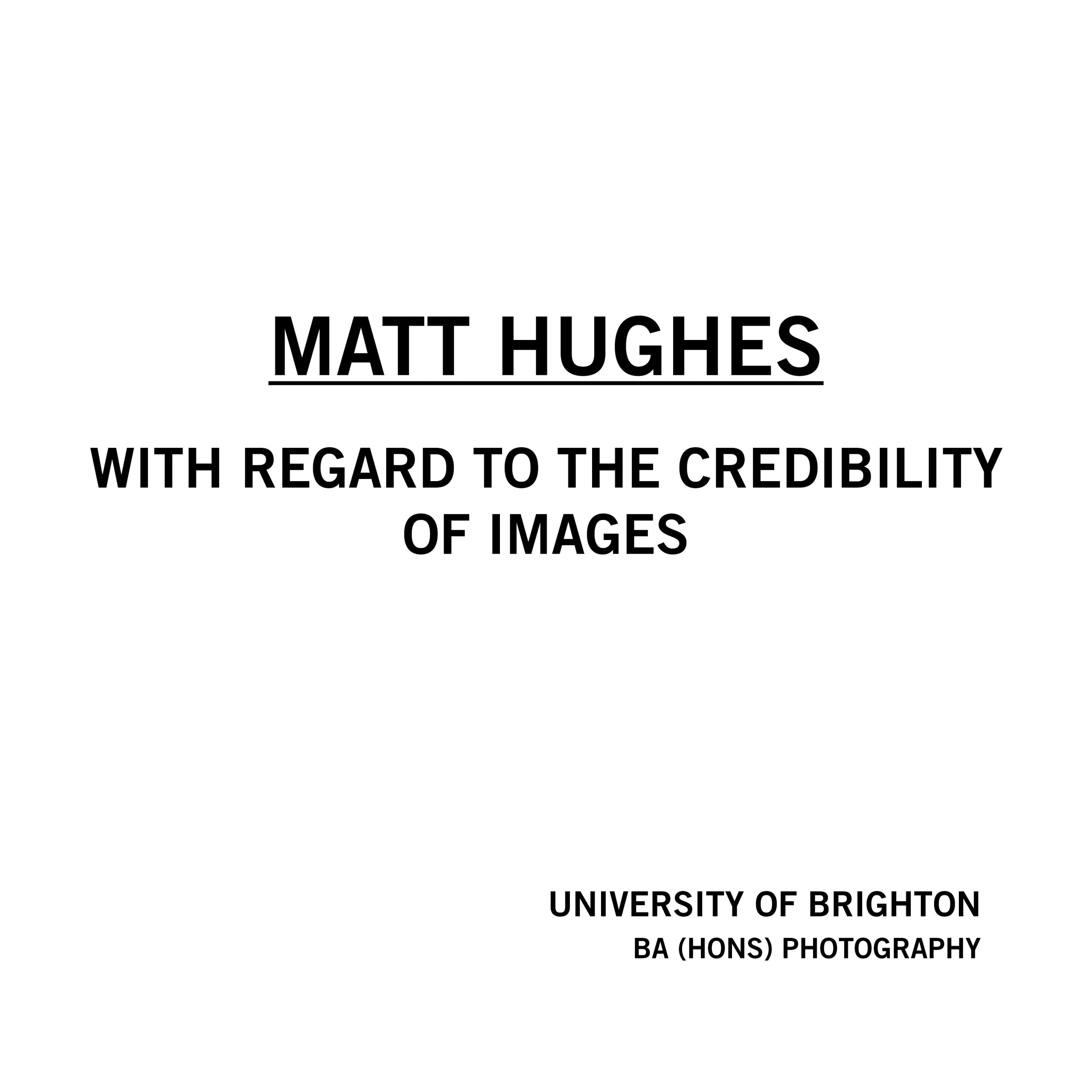 Matt Hughes - With Regard to the Credibility of Images
